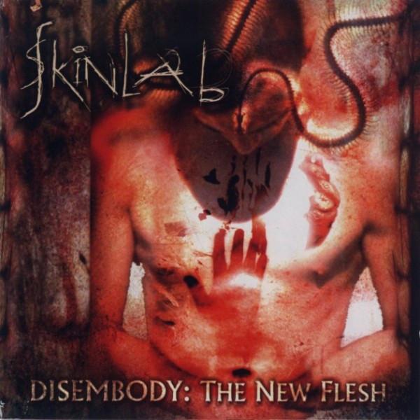 ¿Qué estáis escuchando ahora? - Página 13 SKINLAB-disembody-the-new-flesh