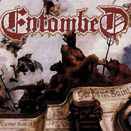 ENTOMBED - Serpent Saints